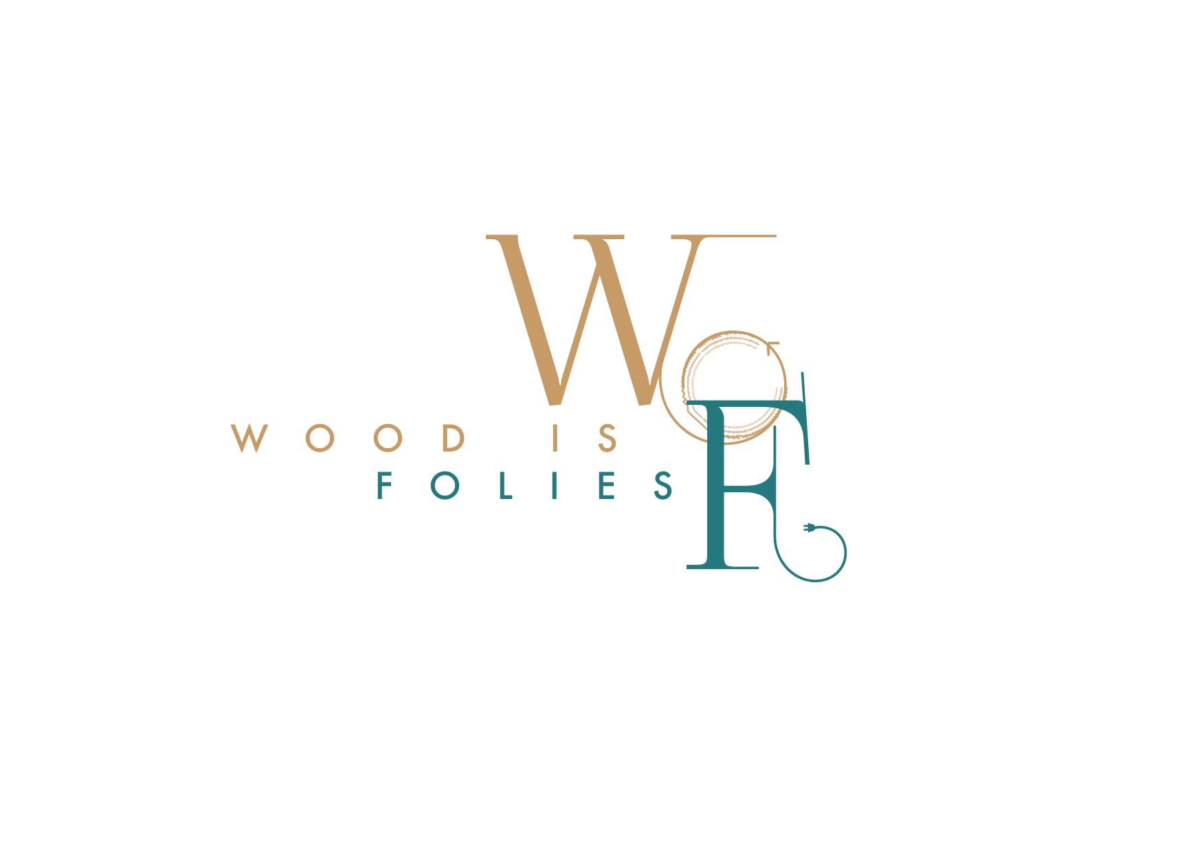 Wood Is Folies